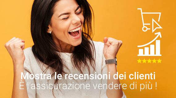 Mostrare le recensioni dei clienti, è l'assicurazione per vendere di più!